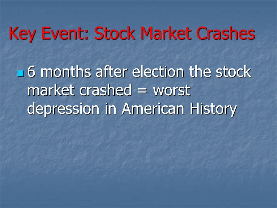 Key Event: Stock Market Crashes