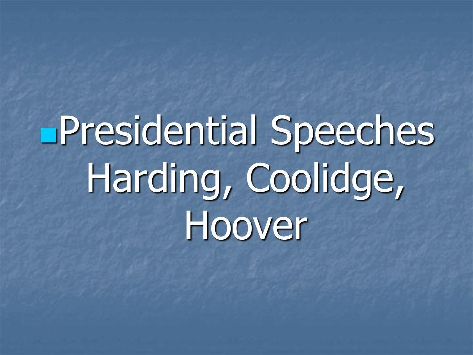 Presidential Speeches Harding, Coolidge, Hoover