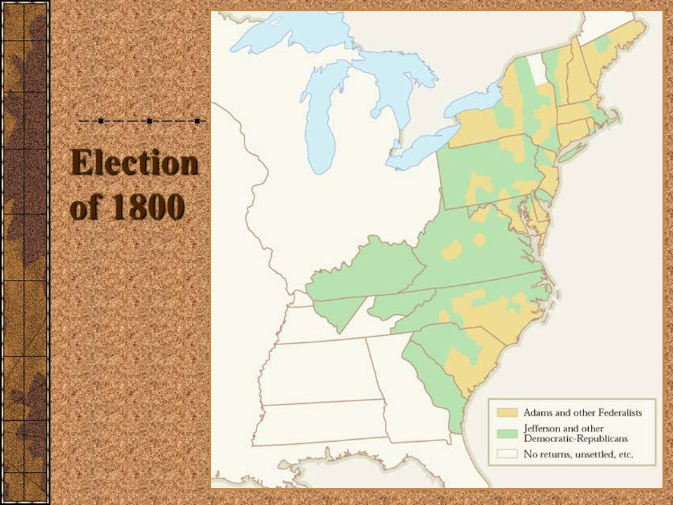Election of 1800 http://www.wadsworth.com/history_d/templates/student_resources/0030724791_ayers/maps/8.1.html.