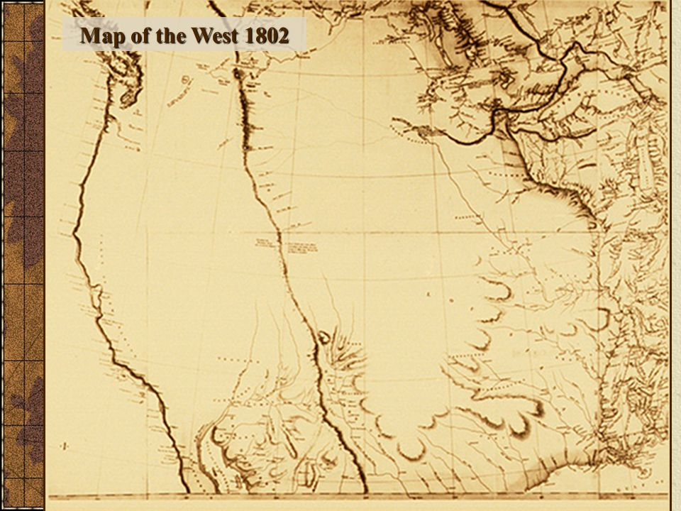 Map of the West 1802 Map of the West 1802