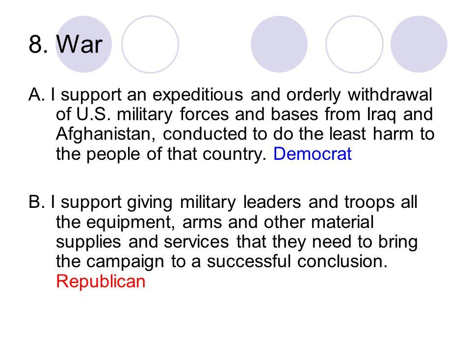 8. War