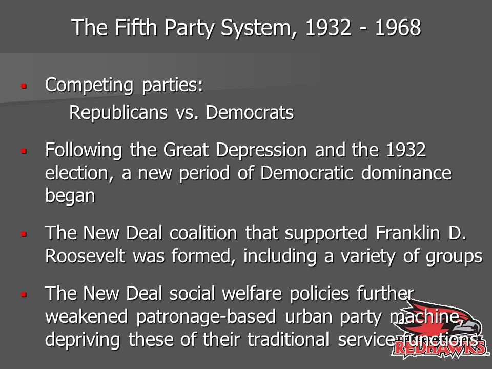 The Fifth Party System, 1932 - 1968
