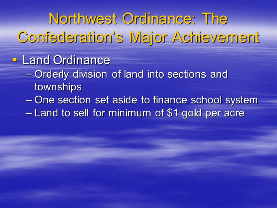 Northwest Ordinance: The Confederation's Major Achievement