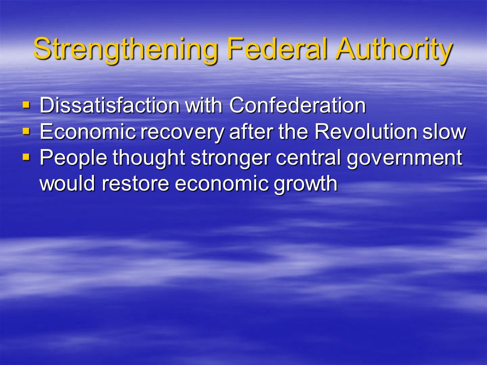 Strengthening Federal Authority