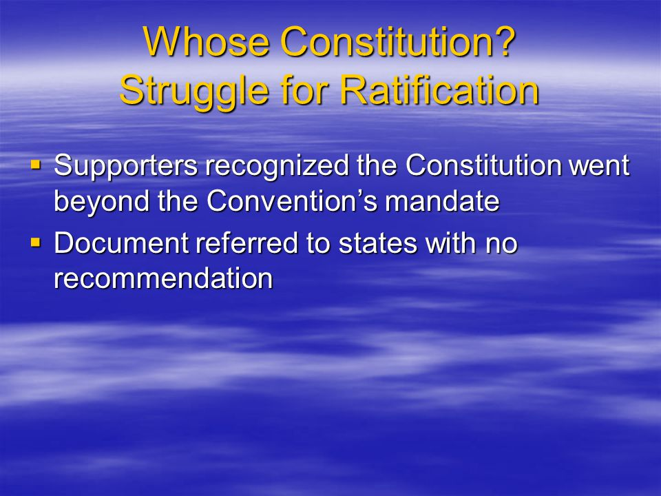 Whose Constitution Struggle for Ratification