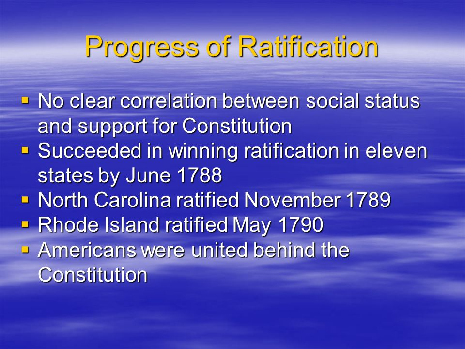 Progress of Ratification