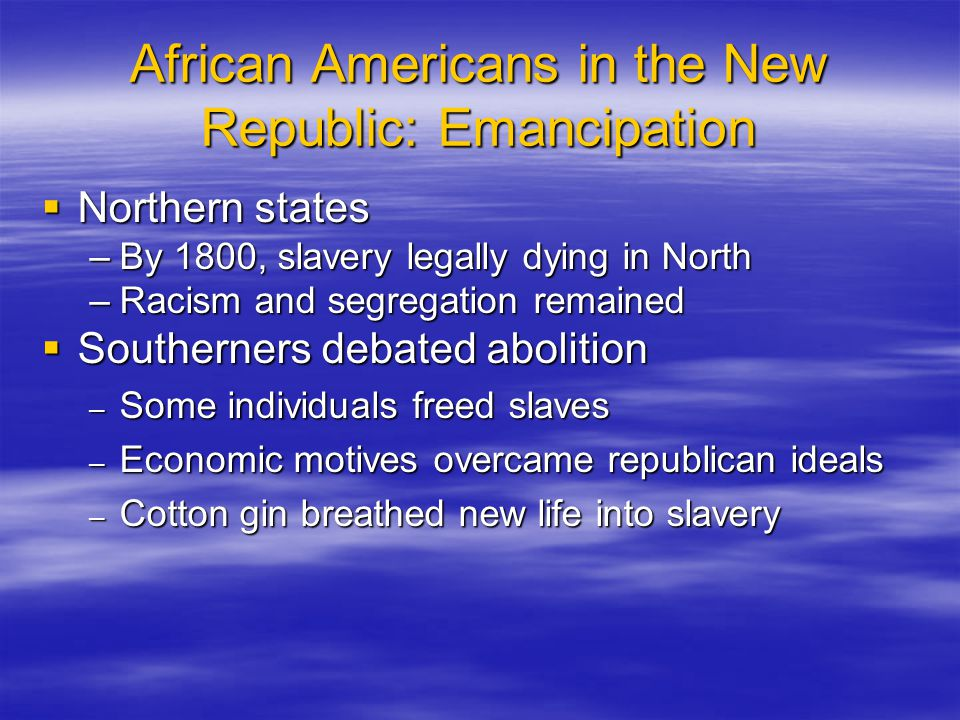 African Americans in the New Republic: Emancipation