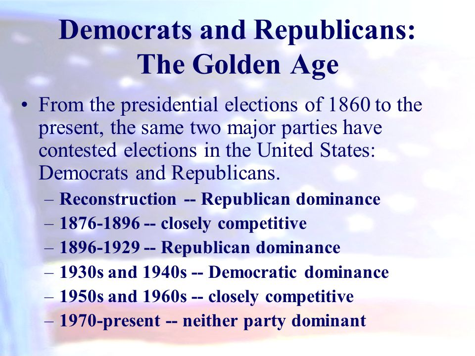 Democrats and Republicans: The Golden Age