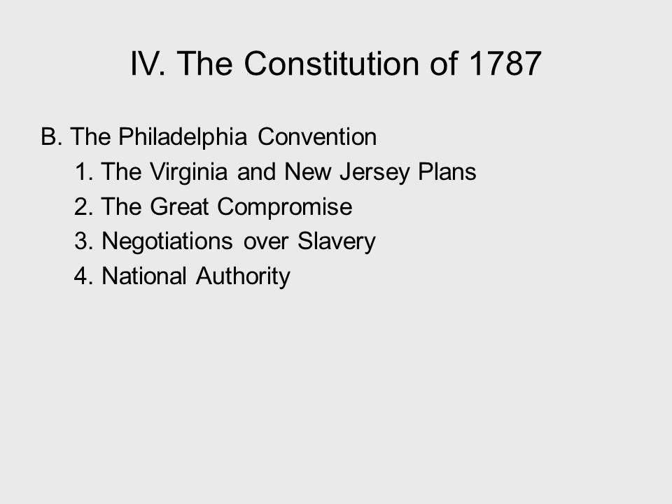 IV. The Constitution of 1787