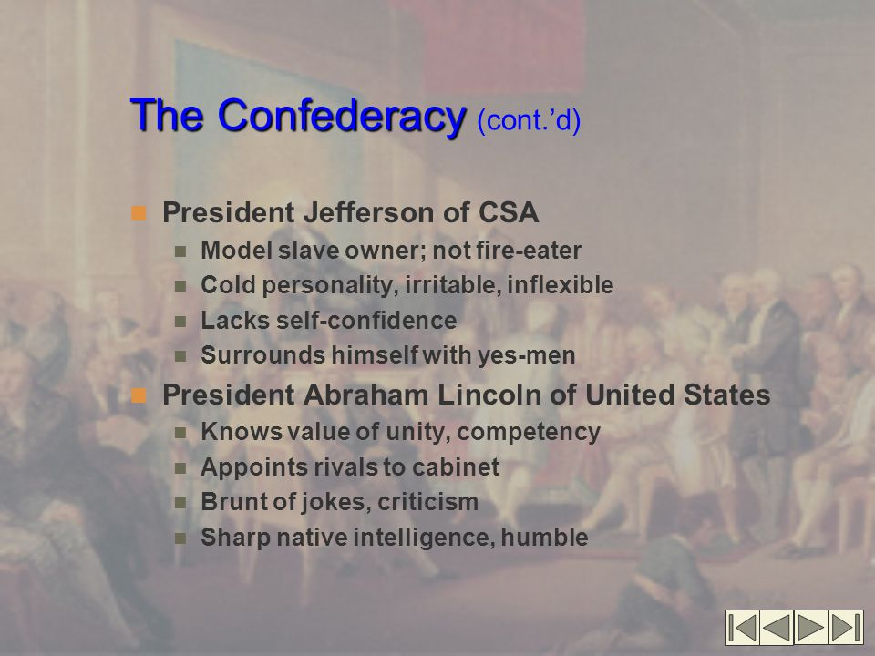 The Confederacy (cont.'d)