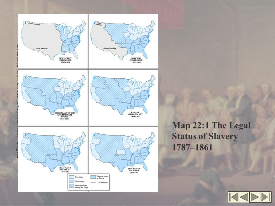 Map 22:1 The Legal Status of Slavery 1787–1861