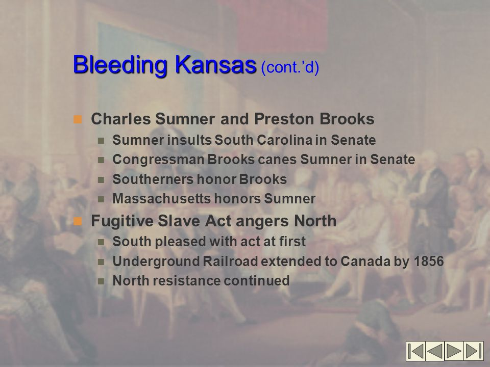 Bleeding Kansas (cont.'d)