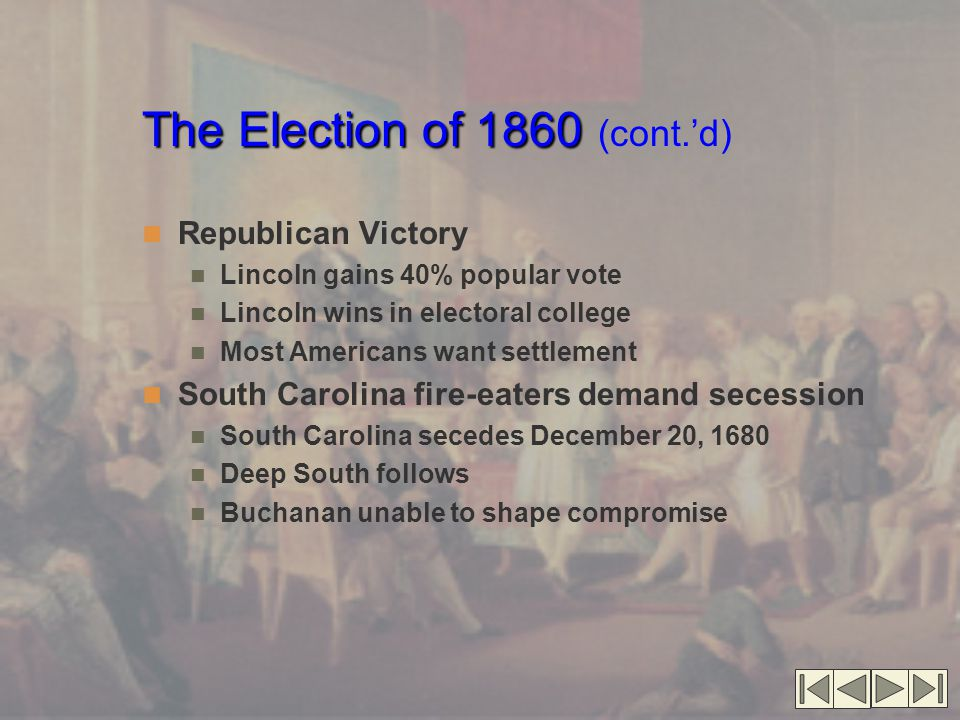 The Election of 1860 (cont.'d)