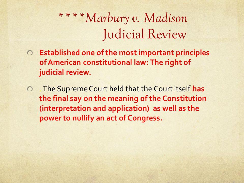****Marbury v. Madison Judicial Review