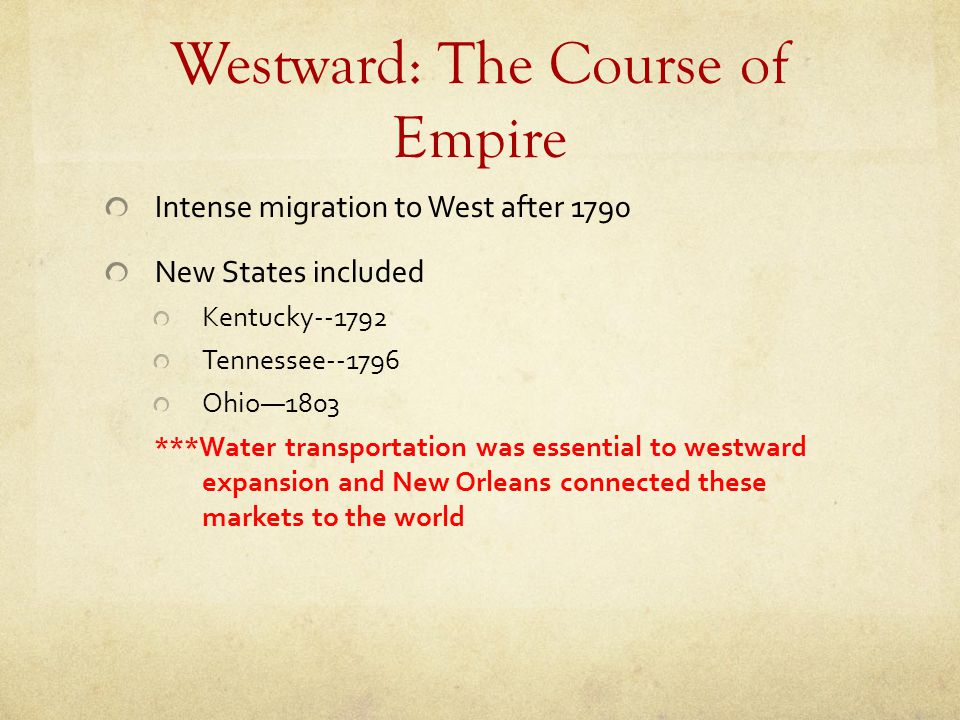 Westward: The Course of Empire