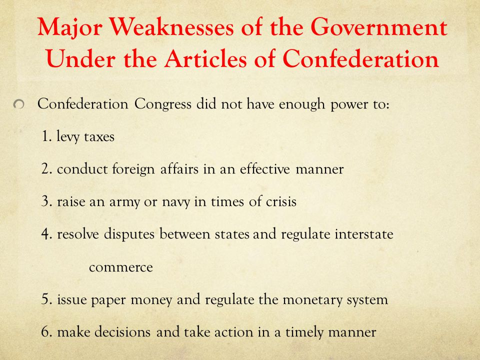 Major Weaknesses of the Government Under the Articles of Confederation