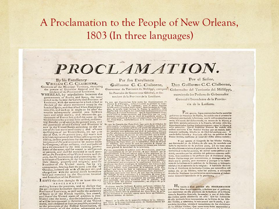 A Proclamation to the People of New Orleans, 1803 (In three languages)