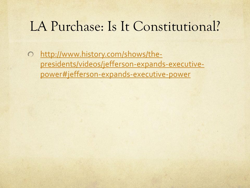 LA Purchase: Is It Constitutional