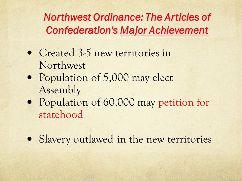 Northwest Ordinance: The Articles of Confederation s Major Achievement