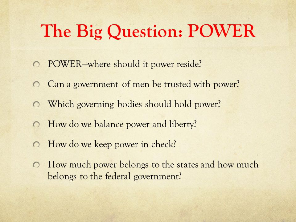 The Big Question: POWER