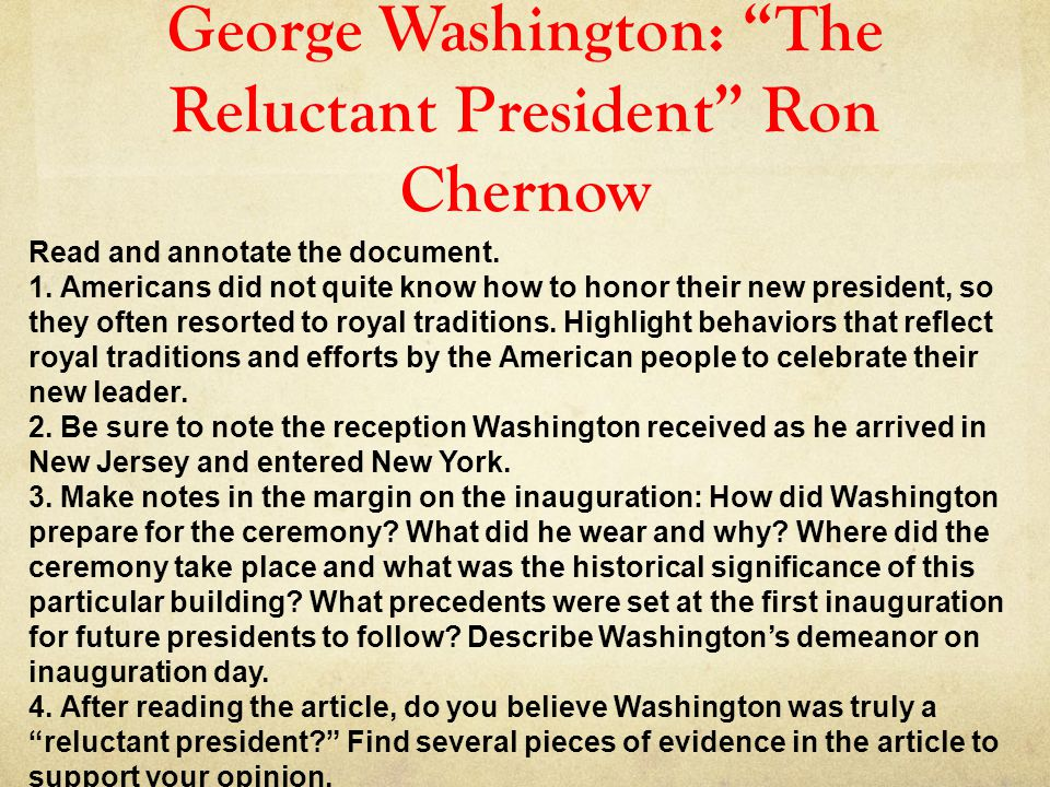 George Washington: The Reluctant President Ron Chernow