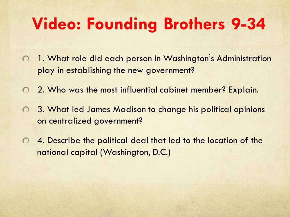 Video: Founding Brothers 9-34