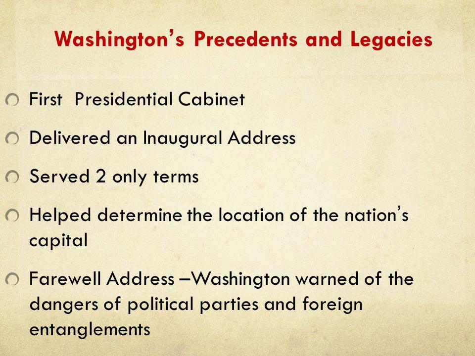 Washington's Precedents and Legacies