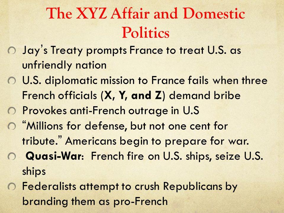 The XYZ Affair and Domestic Politics