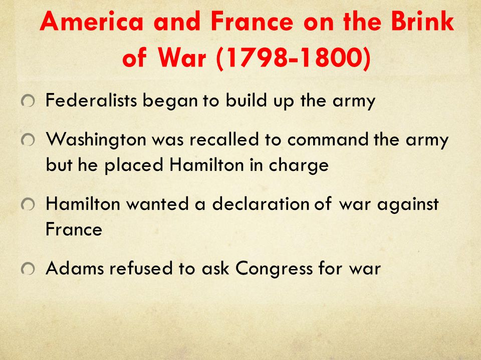 America and France on the Brink of War (1798-1800)