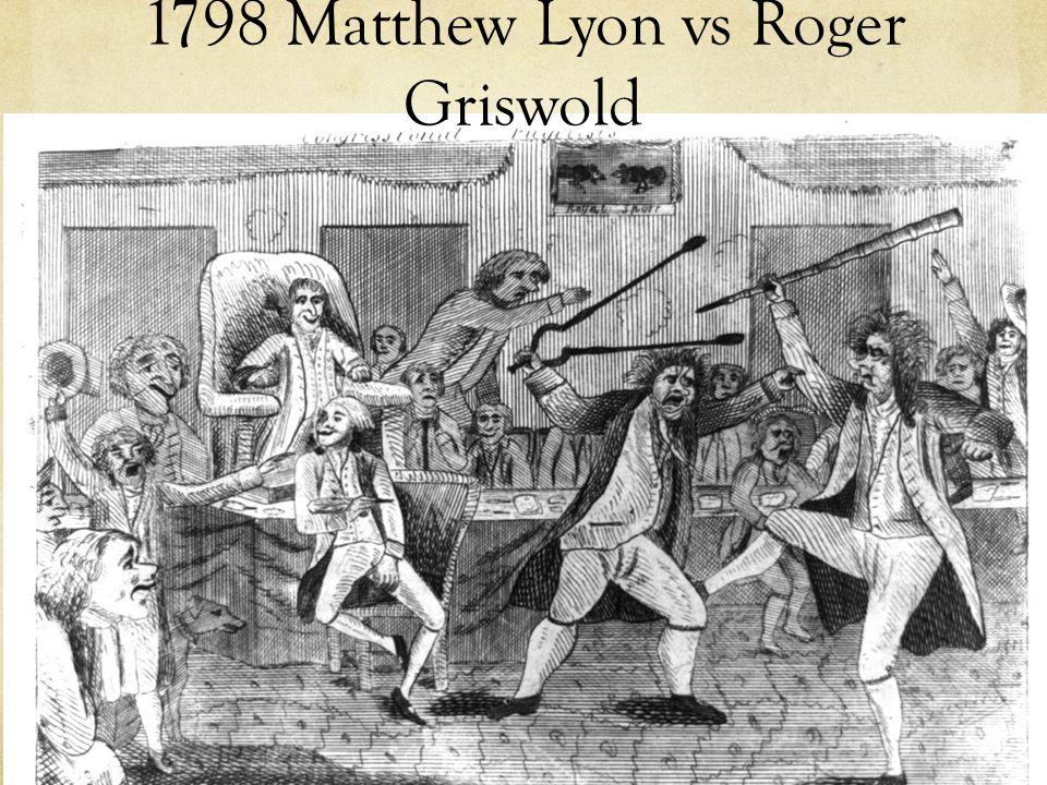 1798 Matthew Lyon vs Roger Griswold