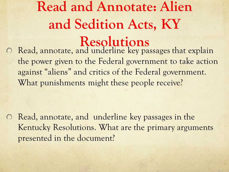 Read and Annotate: Alien and Sedition Acts, KY Resolutions