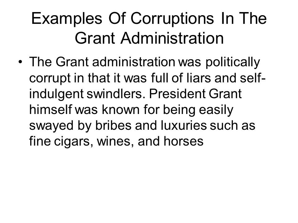 Examples Of Corruptions In The Grant Administration