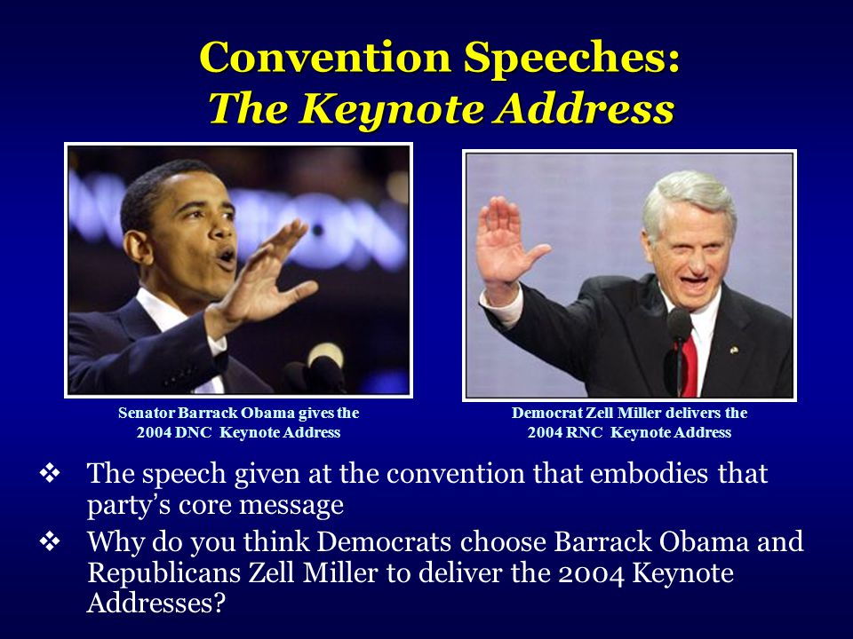 Convention Speeches: The Keynote Address
