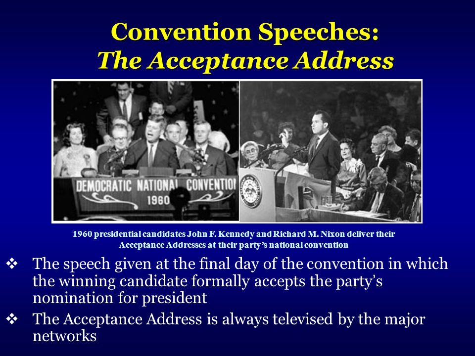 Convention Speeches: The Acceptance Address