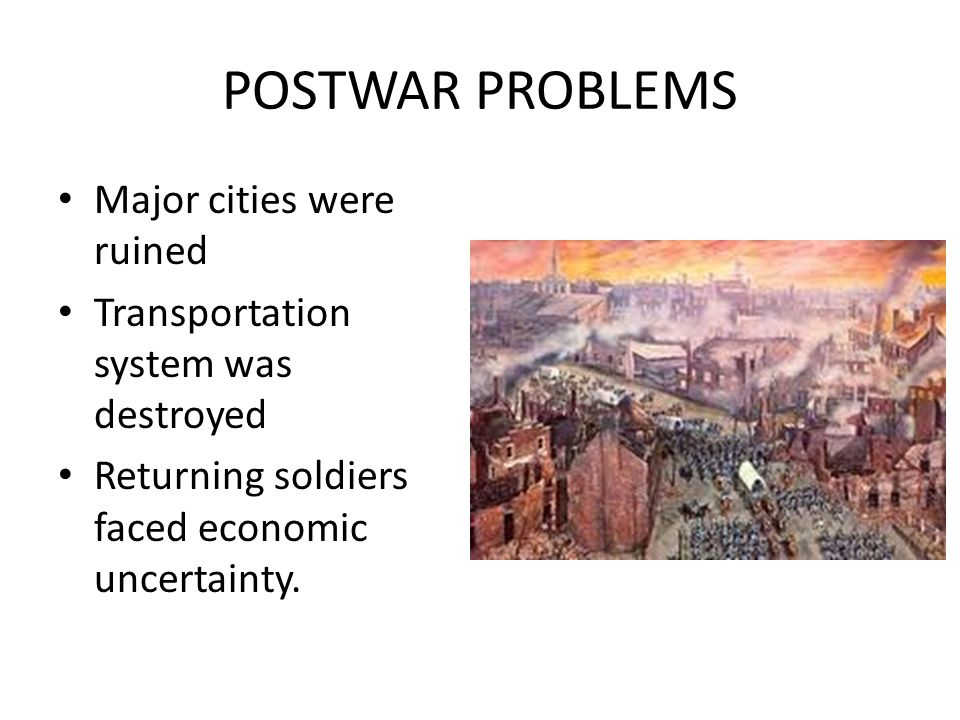 POSTWAR PROBLEMS Major cities were ruined