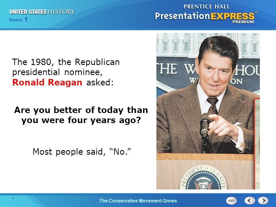 The 1980, the Republican presidential nominee, Ronald Reagan asked: