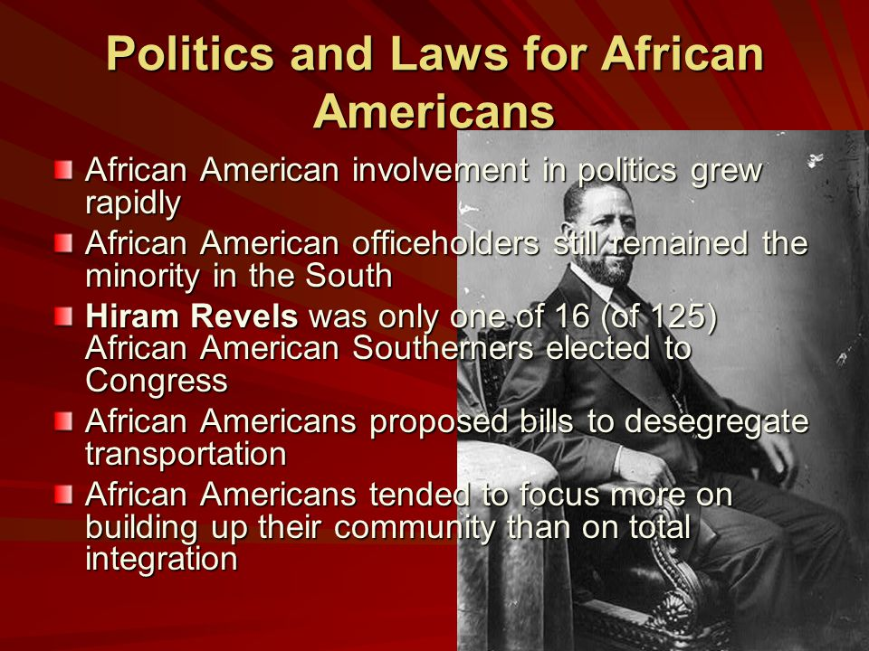 Politics and Laws for African Americans