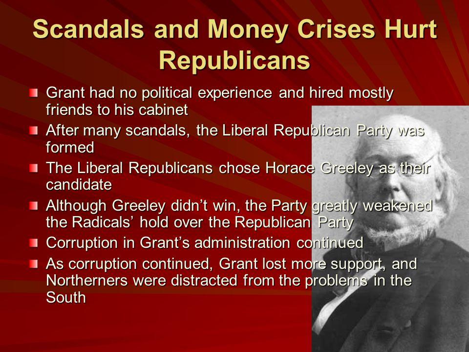 Scandals and Money Crises Hurt Republicans