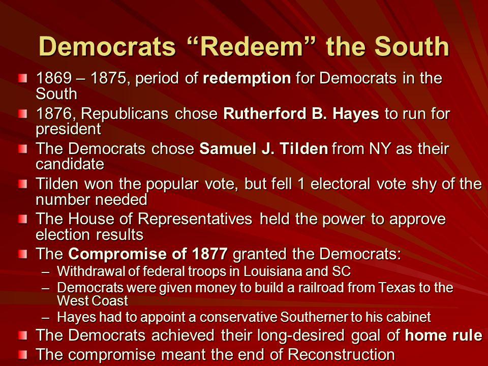 Democrats Redeem the South