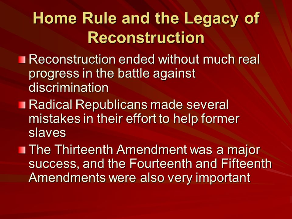 Home Rule and the Legacy of Reconstruction