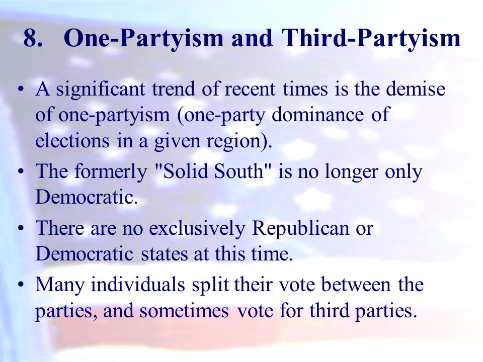 One-Partyism and Third-Partyism