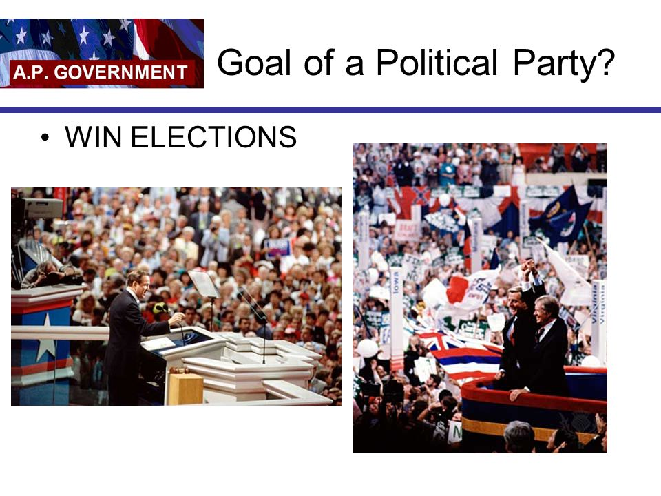 Goal of a Political Party