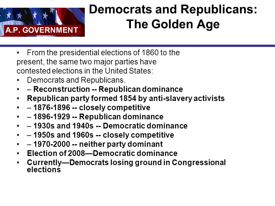 Democrats and Republicans: The Golden Age