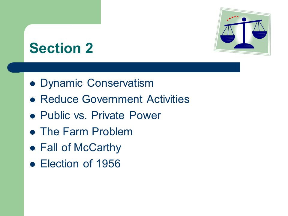 Section 2 Dynamic Conservatism Reduce Government Activities