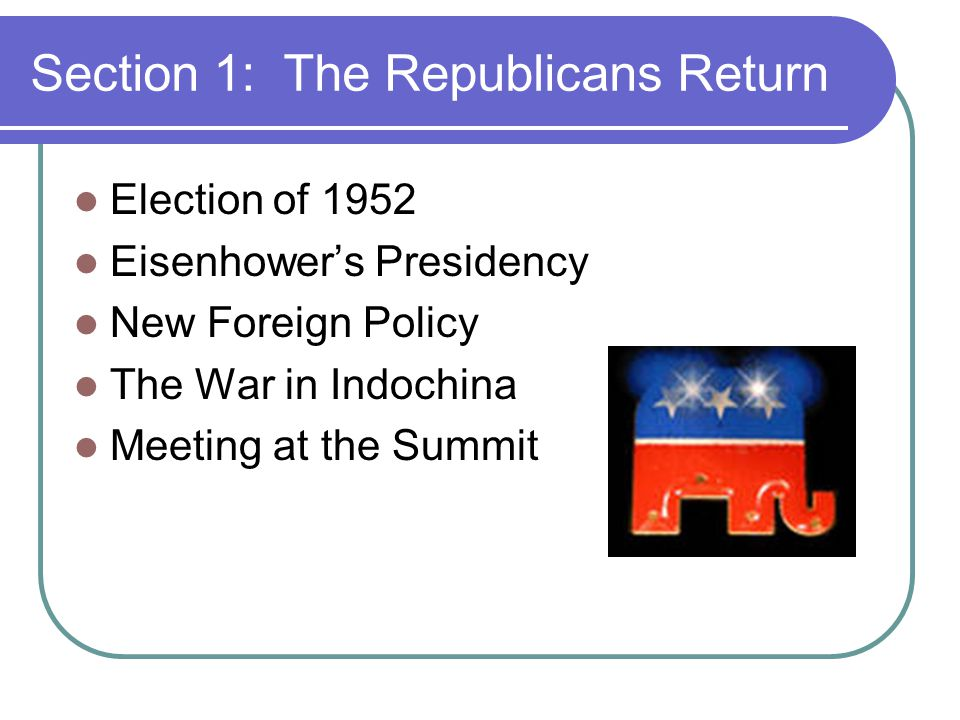 Section 1: The Republicans Return