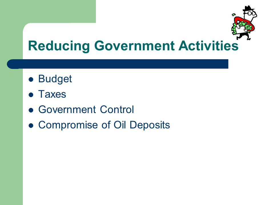 Reducing Government Activities