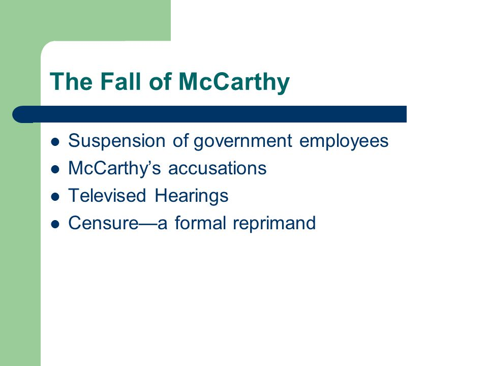 The Fall of McCarthy Suspension of government employees