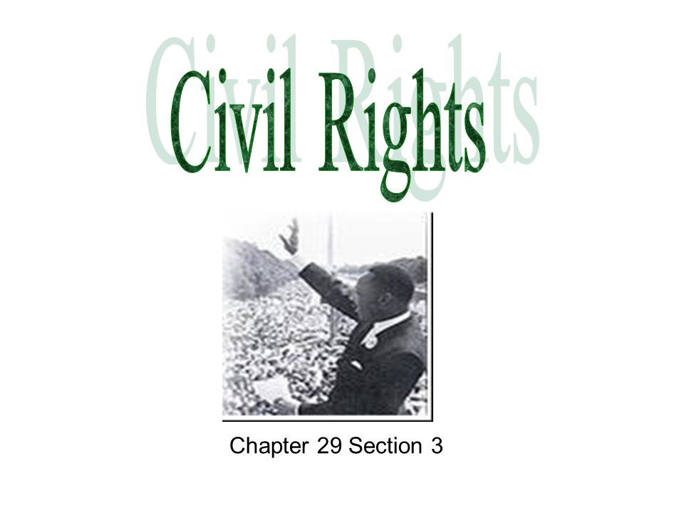 Civil Rights Chapter 29 Section 3