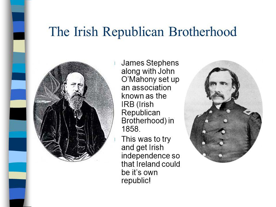 The Irish Republican Brotherhood