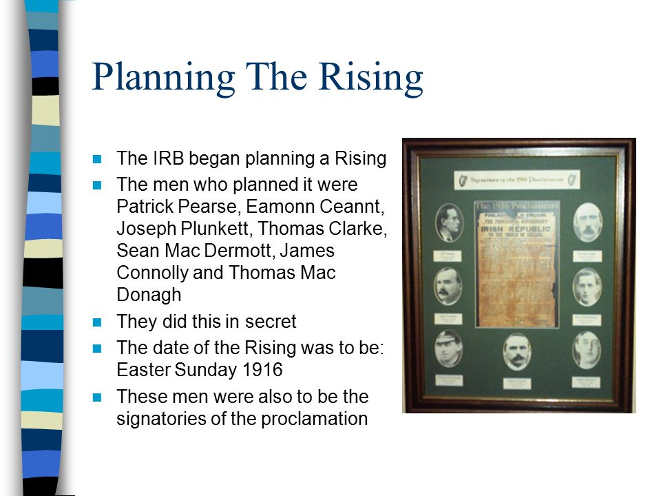 Planning The Rising The IRB began planning a Rising